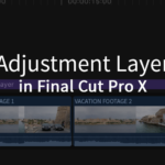 There's more you can do with an Adjustment Layer for FCPX