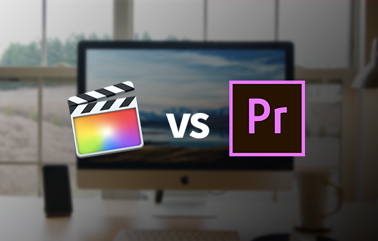 Final Cut Pro vs Premiere Pro